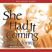 She Had it Coming | [Mary Monroe]