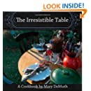 The Irresistible Table