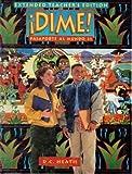 Dime! Pasaporte al Mundo 21 Extended Teacher's Edition (0669240117) by Samaniego