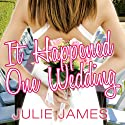 It Happened One Wedding: FBI-US Attorney Series, Book 5 Audiobook by Julie James Narrated by Karen White
