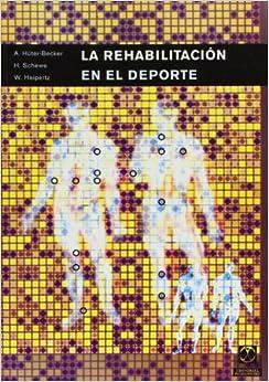 Rehabilitacion En El Deporte (Spanish Edition) (Spanish) 1st Edition