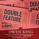 Double Feature: A Novel (       UNABRIDGED) by Owen King Narrated by Holter Graham