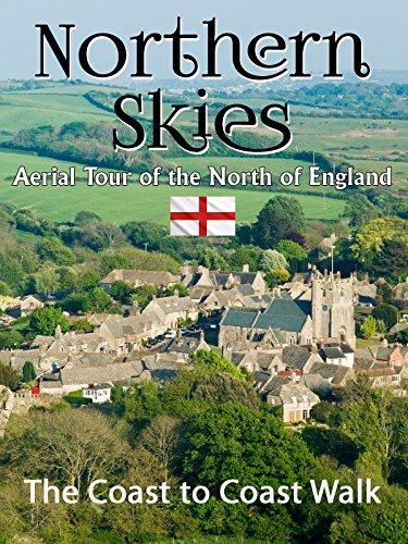 Northern Skies: Aerial Britain - The Coast to Coast Walk