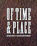 img - for Of Time and Place : Walker Evans and William Christenberry (Untitled Ser., No. 51) book / textbook / text book