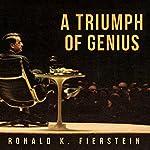 A Triumph of Genius: Edwin Land, Polaroid, and the Kodak Patent War | Ronald K. Fierstein
