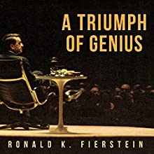 A Triumph of Genius: Edwin Land, Polaroid, and the Kodak Patent War Audiobook by Ronald K. Fierstein Narrated by Pete Larkin