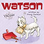 Watson: Values | Craig Farmer