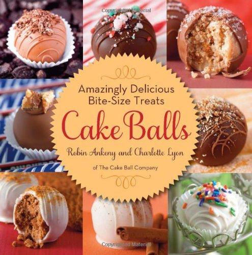 Cake Balls: Amazingly Delicious Bite-Size Treats front-474072