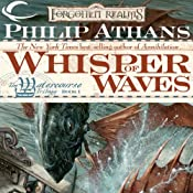Whisper of Waves: Forgotten Realms: Watercourse Trilogy, Book 1 | [Philip Athans]