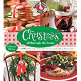 Gooseberry Patch: Christmas All Through the House: Over 600 Holiday Recipes, Cheery Crafts and Easy-to-Make Gifts fo r Flurries of Fun! ~ Gooseberry Patch