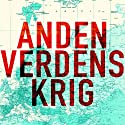 Anden Verdenskrig (       UNABRIDGED) by Antony Beevor Narrated by Ole Rabendorf
