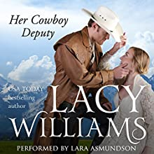Her Cowboy Deputy: Wyoming Legacy Audiobook by Lacy Williams Narrated by Lara Asmundson