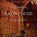 Sacrilege: A Novel Audiobook by S.J. Parris Narrated by John Lee