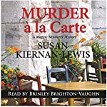 Murder a la Carte: A Maggie Newberry Mystery Volume 2 | Susan Kiernan-Lewis