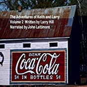 The Adventures of Keith and Larry, Volume 2 | Larry Hill