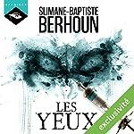 Les yeux | Slimane-Baptiste Berhoun