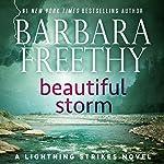 Beautiful Storm: Lightning Strikes, Book 1   Barbara Freethy