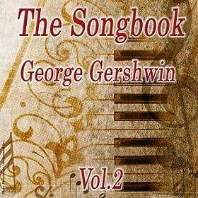 The Songbook - George Gershwin Vol. 2