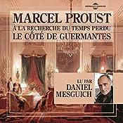 Le côté de Guermantes (À la recherche du temps perdu 3) | Marcel Proust
