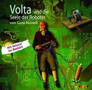 Volta und die Seele der Roboter Hörspiel