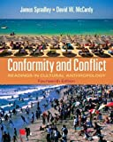 img - for Conformity and Conflict: Readings in Cultural Anthropology (14th Edition) by Spradley Late, James Published by Pearson 14th (fourteenth) edition (2011) Paperback book / textbook / text book