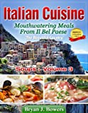 img - for Mouthwatering Soups From Il Bel Paese (Italian Cuisine) book / textbook / text book