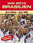 WM 2014 Brasilien: Alle Spiele - Alle...