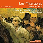 Les Misérables : L'idylle de la rue Plumet et l'épopée rue Saint-Denis (Les Misérables 4) | Victor Hugo