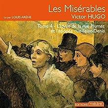 Les Misérables : L'idylle de la rue Plumet et l'épopée rue Saint-Denis (Les Misérables 4) | Livre audio Auteur(s) : Victor Hugo Narrateur(s) : Louis Arène