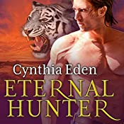 Eternal Hunter: Night Watch, Book 1 | [Cynthia Eden]