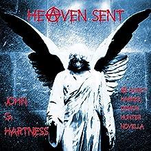 Heaven Sent: Quincy Harker Demon Hunter, Book 5 Audiobook by John G. Hartness Narrated by James Foster