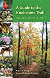 img - for A Guide to the Knobstone Trail: Indiana's Longest Footpath (Indiana Natural Science) book / textbook / text book