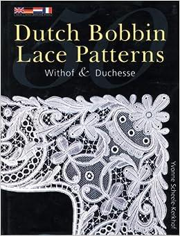 Bobbin Lace Patterns: Withof & Duchesse Paperback – June 30, 2003