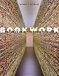 Bookwork: Medium to Object to Concept...