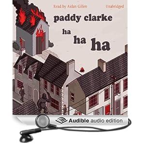 Paddy Clarke Ha Ha Ha (Unabridged)