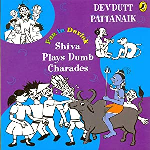 Shiva Plays Dumb Charades Audiobook