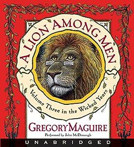 A Lion Among Men Audiobook