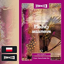 Klechdy sezamowe Audiobook by Boleslaw Lesmian Narrated by Hanna Kinder-Kiss