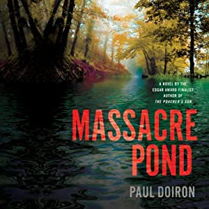 Massacre Pond: A Novel | [Paul Doiron]