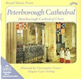Royal Music from Peterborough Cathedral (Gower, Sieling) The Choir of Peterborough Cathedral