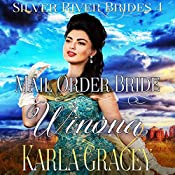 Mail Order Bride Winona: Silver River Brides, Book 4 | Karla Gracey