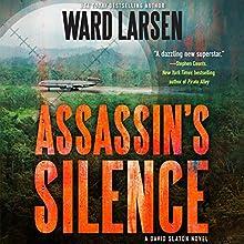 Assassin's Silence: A David Slaton Novel Audiobook by Ward Larsen Narrated by P. J. Ochlan