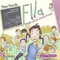 Ella und die falschen Pusteln Hörbuch von Timo Parvela Gesprochen von: Friedhelm Ptok
