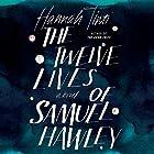 The Twelve Lives of Samuel Hawley Hörbuch von Hannah Tinti Gesprochen von: Elizabeth Wiley