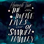 The Twelve Lives of Samuel Hawley | Hannah Tinti