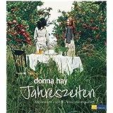"""Jahreszeiten: 200 Rezepte - schnell und unkompliziertvon """"Donna Hay"""""""