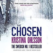 The Chosen: Fredrika Bergman, Book 5 Audiobook by Kristina Ohlsson Narrated by Maggie Mash