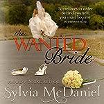 The Wanted Bride | Sylvia McDaniel