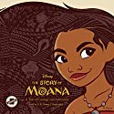 The Story of Moana: A Tale of Courage and Adventure Audiobook by Kari Sutherland Narrated by G. K. Bowes