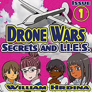 Secrets and L.I.E.S., The Drone Wars Audiobook